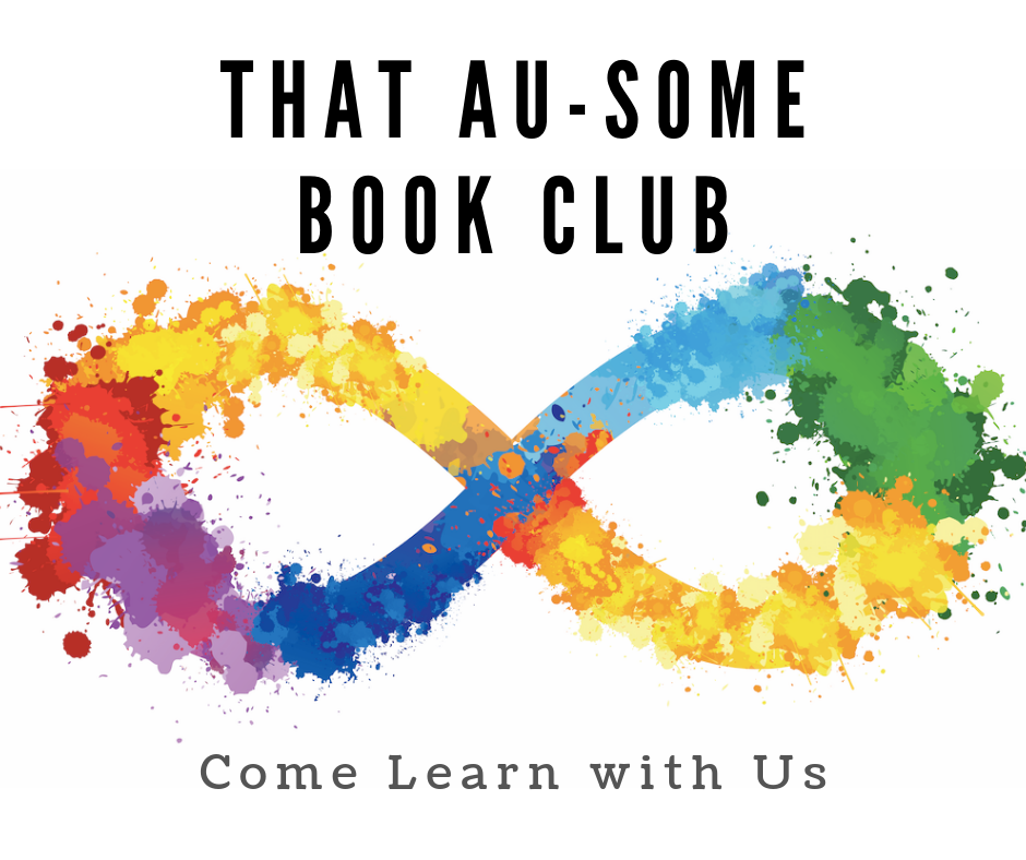 That Au-Some Book Club Come Learn with Us written in black letters with a rainbow infinity symbol in the middle